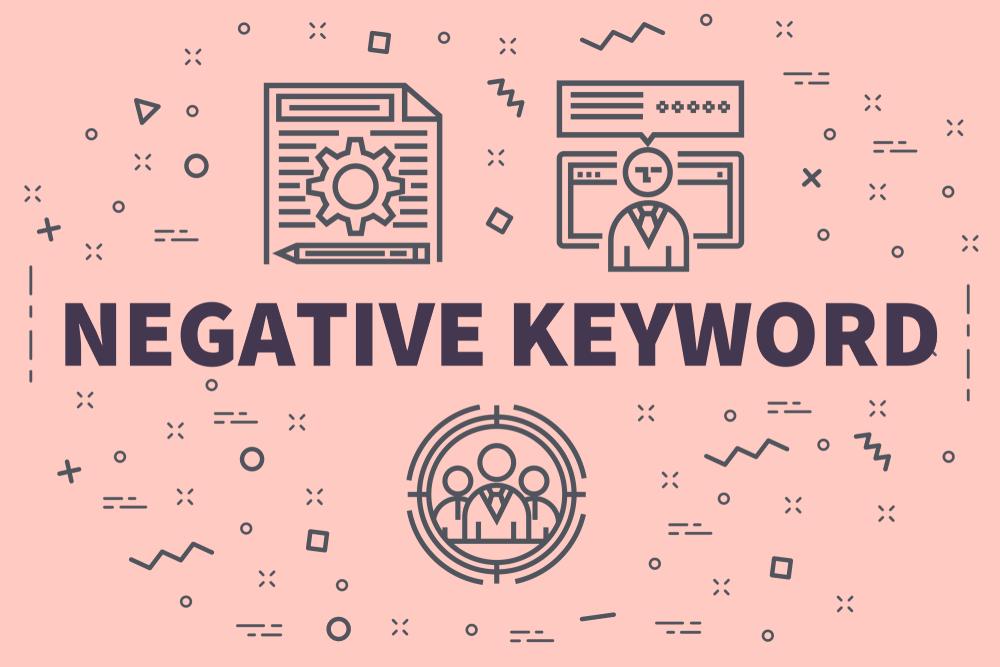 Negative Keywords
