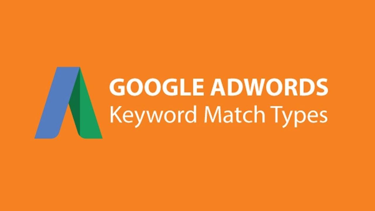 Which Keyword Match Types Should I Use In AdWords?